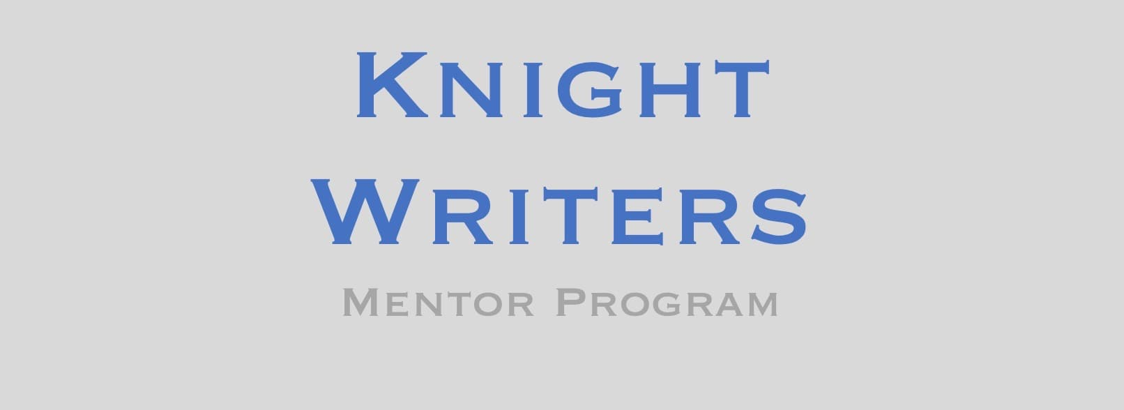 KNIGHT WRITERS | Just Write