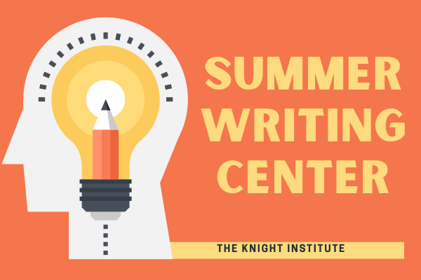 """An orange background, on the right in large yellow font it says, """"Summer Writing Center."""" On the left, there is an image of a white outline of a head with a pencil inside a lightbulb in the head. At the bottom, it says """"The Knight Institute""""."""